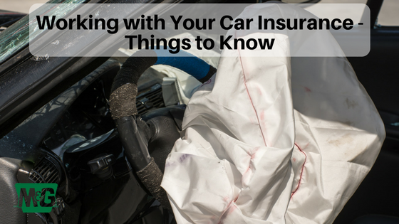 Working with Your Car Insurance - Things to Know