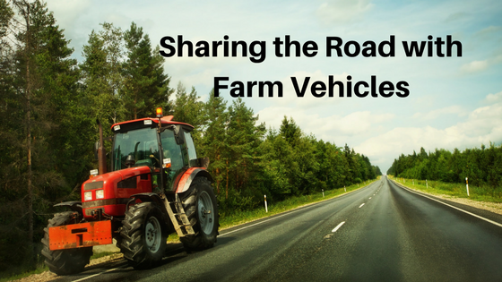 Sharing the Road with Farm Vehicles