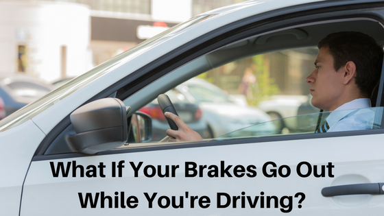 What If Your Brakes Go Out While You're Driving-